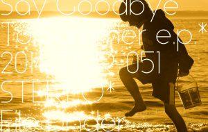 [TNR-051] Takeaki Oda  –  Say Goodbye To Summer e.p